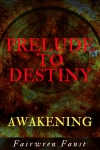Prelude_to_Destiny_FINAL_KINDLE_COVER (2)[183]